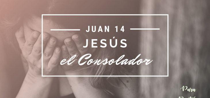 Jesús, el Consolador