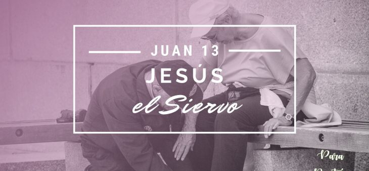 Jesús es Siervo